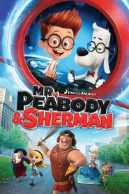 Mr. Peabody & Sherman - Mr. Peabody & Sherman (2014)