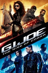 G.I. Joe: The Rise of Cobra - G.I. Joe: The Rise of Cobra (2009)