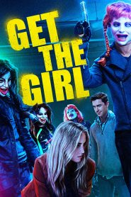 Get the Girl - Get the Girl (2017)
