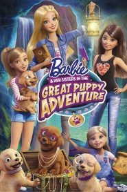 Barbie & Her Sisters in the Great Puppy Adventure - Barbie & Her Sisters in the Great Puppy Adventure (2015)