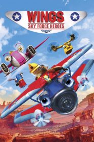 Wings: Sky Force Heroes - Wings: Sky Force Heroes (2014)
