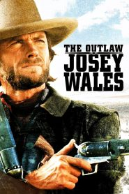 The Outlaw Josey Wales - The Outlaw Josey Wales (1976)
