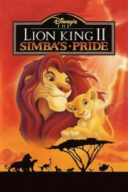 The Lion King 2: Simba's Pride - The Lion King 2: Simba's Pride (1998)