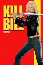 Kill Bill: Vol. 2 - Kill Bill: Vol. 2 (2004)