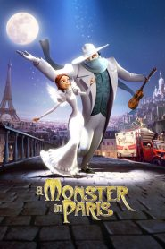 Quái Vật Ở Paris - A Monster In Paris (2011)