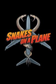 Snakes on a Plane - Snakes on a Plane (2006)