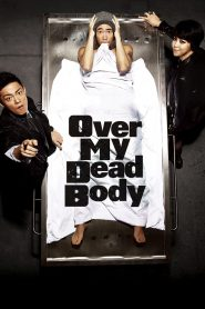 Over My Dead Body - Over My Dead Body