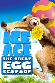 Ice Age: The Great Egg-Scapade - Ice Age: The Great Egg-Scapade (2016)