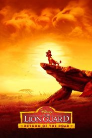 The Lion Guard: Return of the Roar - The Lion Guard: Return of the Roar (2015)
