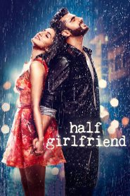 Half Girlfriend - Half Girlfriend (2017)