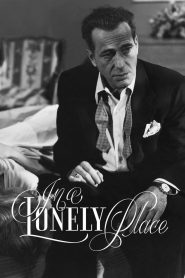 In a Lonely Place - In a Lonely Place (1950)
