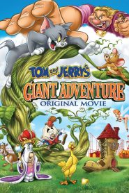 Tom and Jerry's Giant Adventure - Tom and Jerry's Giant Adventure (2013)