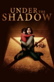 Under the Shadow - Under the Shadow (2016)