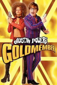 Austin Powers Ở Câu Lạc Bộ Goldmember - Austin Powers In Goldmember (2002)