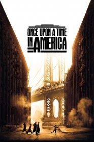 Once Upon a Time in America - Once Upon a Time in America (1984)