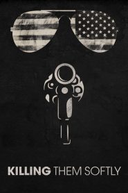 Killing Them Softly - Killing Them Softly (2012)