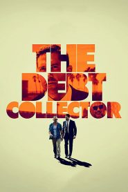 The Debt Collector - The Debt Collector (2018)