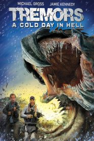 Tremors: A Cold Day in Hell - Tremors: A Cold Day in Hell (2018)