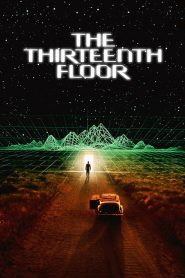 The Thirteenth Floor - The Thirteenth Floor (1999)