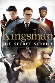 Kingsman: The Secret Service - Kingsman: The Secret Service (2014)