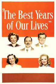 The Best Years of Our Lives - The Best Years of Our Lives (1946)