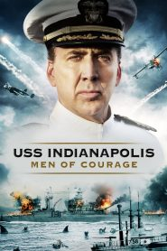 Chiến Hạm Indianapolis: Thử Thách Sinh Tồn - Uss Indianapolis: Men Of Courage (2016)