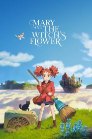 Mary and the Witch's Flower - Mary and the Witch's Flower (2017)