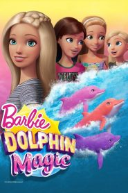 Barbie: Dolphin Magic - Barbie: Dolphin Magic (2017)