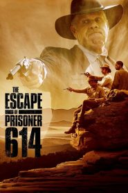 The Escape of Prisoner 614 - The Escape of Prisoner 614 (2018)