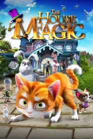 Ngôi Nhà Phép Thuật - Thunder And The House Of Magic (2013)