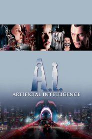 A.I. Artificial Intelligence - A.I. Artificial Intelligence (2001)