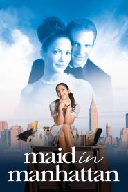 Maid in Manhattan - Maid in Manhattan (2002)