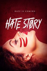 Hate Story IV - Hate Story IV (2018)