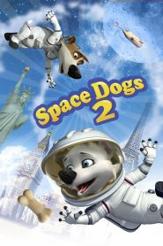 Space Dogs 2 - Space Dogs 2 (2014)