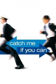 Catch Me If You Can - Catch Me If You Can (2002)