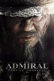 The Admiral: Roaring Currents - The Admiral: Roaring Currents (2014)
