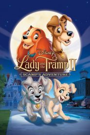 Lady and the Tramp II: Scamp's Adventure - Lady and the Tramp II: Scamp's Adventure (2001)
