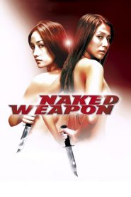Naked Weapon - Naked Weapon (2002)