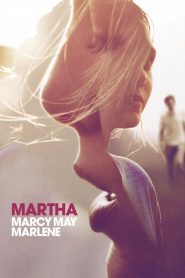 Martha Marcy May Marlene - Martha Marcy May Marlene (2011)