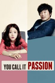 You Call It Passion - You Call It Passion (2015)
