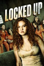 Locked Up - Locked Up (2017)