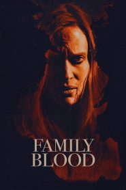 Family Blood - Family Blood (2018)