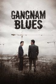 Gangnam Blues - Gangnam Blues (2015)