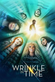 A Wrinkle in Time - A Wrinkle in Time (2018)