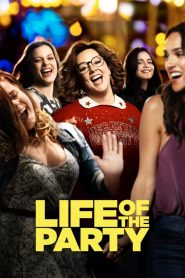 Life of the Party - Life of the Party (2018)