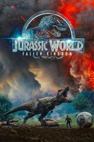 Jurassic World: Fallen Kingdom - Jurassic World: Fallen Kingdom (2018)