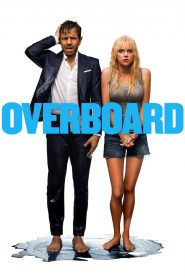 Overboard (2018) - Overboard (2018)