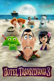 Hotel Transylvania 3: Summer Vacation - Hotel Transylvania 3: Summer Vacation (2018)
