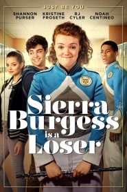 Sierra Burgess Is A Loser - Sierra Burgess Is A Loser (2018)