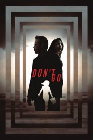 Don't Go - Don't Go (2018)